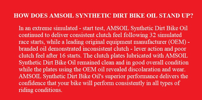How Does AMSOIL Synthetic Dirt Bike Oil Stand Up?