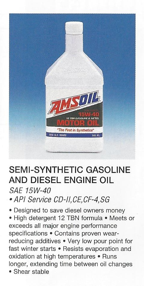 From AMSOIL 1995 Calendar SAE 15W40 Semi-Synthetic Gasoline and Diesel Engine Oil