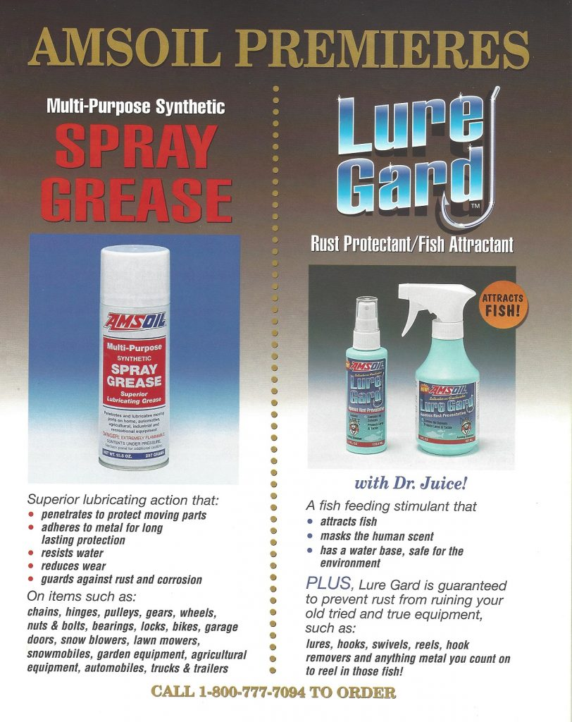 July 1995 AMSOIL Introduces AMSOIL Multi-Purpose Spray Grease And AMSOIL Lure Gard Rust Protectant / Fish Attractant